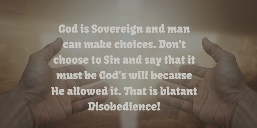 god's sovereignty and free will